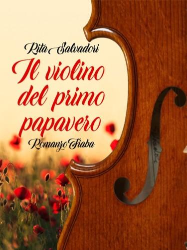 Il violino del primo papavero di rita salvadori la - Immagini violino a colori ...