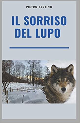 copertina il sorriso del lupo pietro bertino